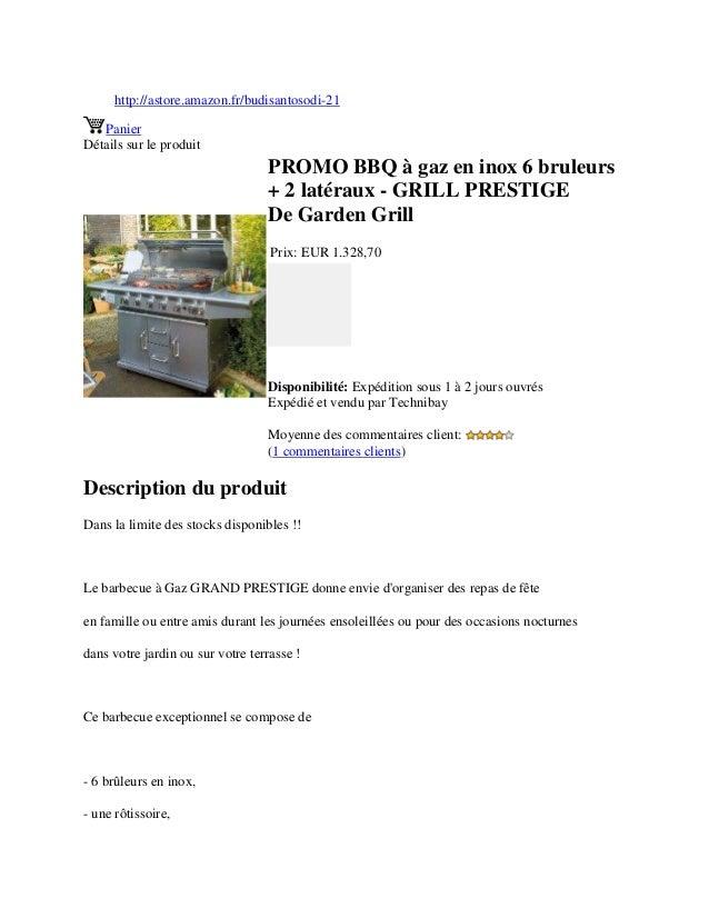 http://astore.amazon.fr/budisantosodi-21PanierDétails sur le produitPROMO BBQ à gaz en inox 6 bruleurs+ 2 latéraux - GRILL...