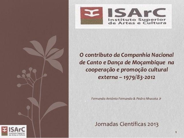 O contributo da Companhia Nacional de Canto e Dança de Moçambique na cooperação e promoção cultural externa – 1979/83-2012...