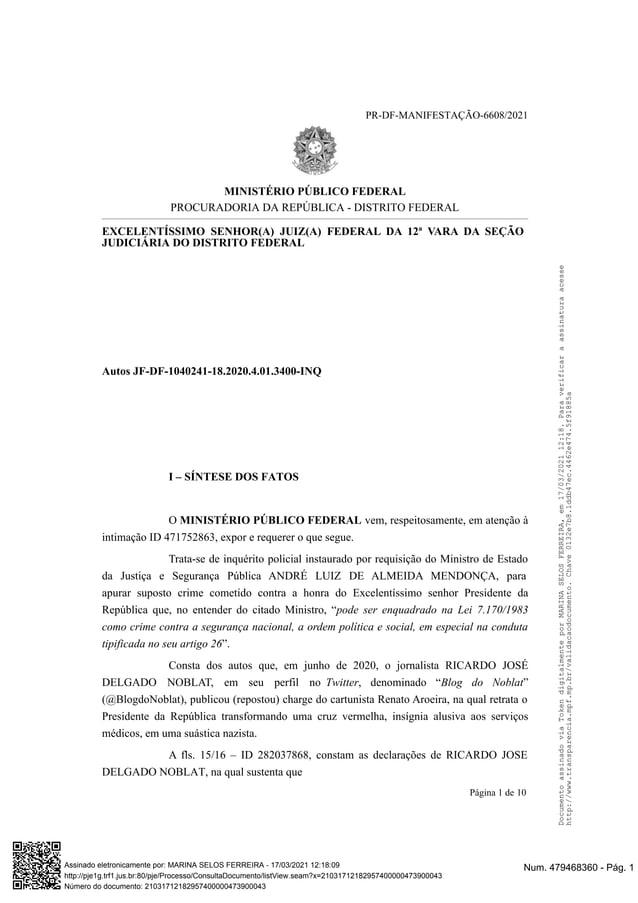 PR-DF-MANIFESTAÇÃO-6608/2021 MINISTÉRIO PÚBLICO FEDERAL PROCURADORIA DA REPÚBLICA - DISTRITO FEDERAL EXCELENTÍSSIMO SENHOR...