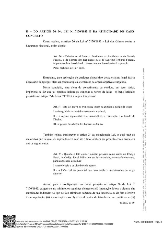 II – DO ARTIGO 26 DA LEI N. 7170/1983 E DA ATIPICIDADE DO CASO CONCRETO Como cediço, o artigo 26 da Lei nº 7170/1983 - Lei...