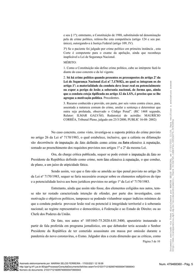e seu § 1º); entretanto, a Constituição de 1988, substituindo tal denominação pela de crime político, retirou-lhe esta com...