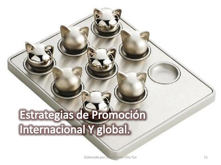 Estrategia de Promoción Internacional     Estrategia de Push      Estrategia de Promoción                     Estrategia d...