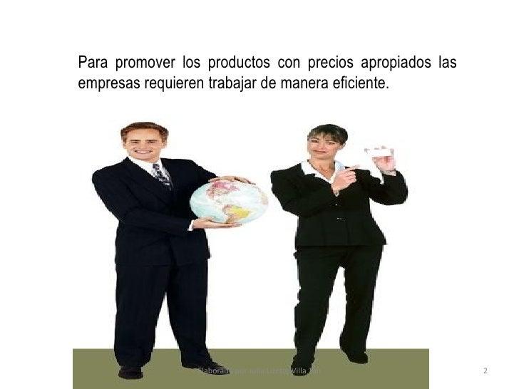 Proceso de Comunicación.      Para las empresas que se interesen en vender sus   productos a países extranjeros que cuenta...