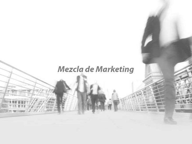 Mezcla de Marketing<br />