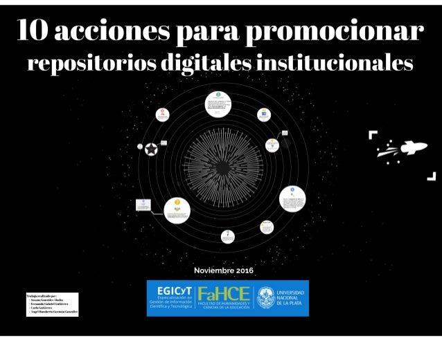 10 acciones para promocionar repositorios digitales institucionales