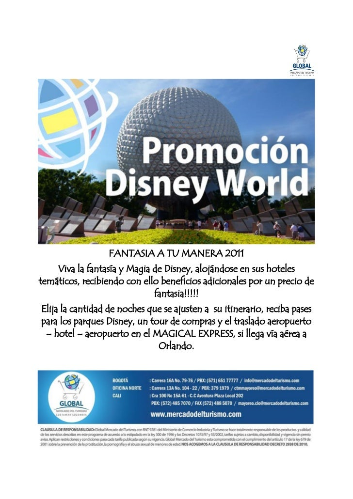 FANTASIA A TU MANERA 2011    Viva la fantasía y Magia de Disney, alojándose en sus hotelestemáticos, recibiendo con ello b...