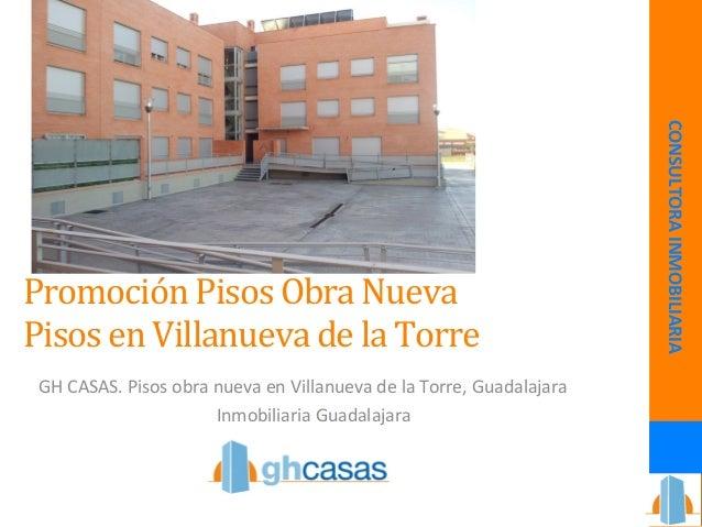Promoción  Pisos  Obra  Nueva  Pisos  en  Villanueva  de  la  Torre  GH  CASAS.  Pisos  obra  nueva  en  Villanueva  de  l...