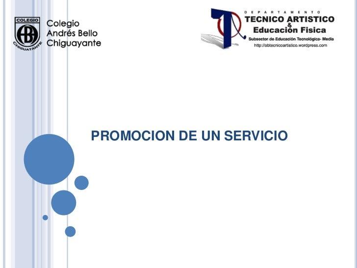 PROMOCION DE UN SERVICIO
