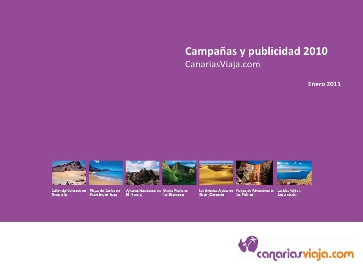 Promociones y publicidad 2010<br />CanariasViaja.com<br />Enero 2011<br />