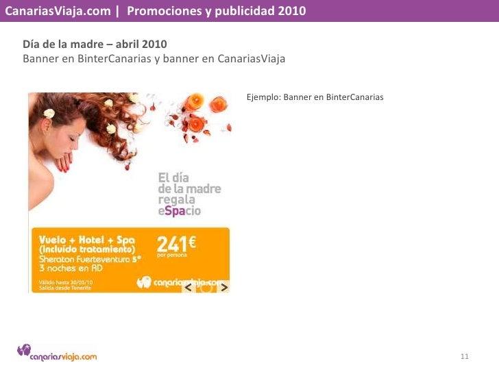 CanariasViaja.com    Promociones y publicidad 2010<br />Día de la madre – abril 2010<br />Banner en BinterCanaria y banner...