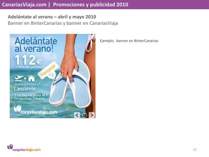 CanariasViaja.com    Promociones y publicidad 2010<br />Adelántate al verano – abril y mayo 2010<br />Banner en BinterCana...