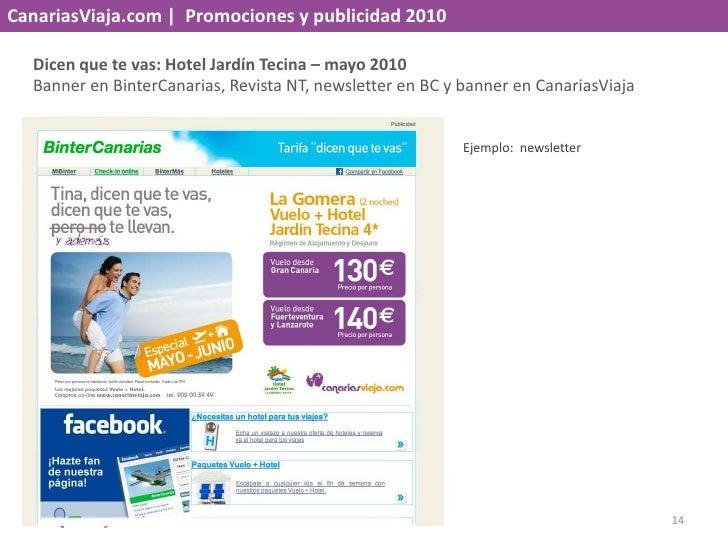 CanariasViaja.com    Promociones y publicidad 2010<br />Dicen que te vas: El Jardín Tecina – mayo 2010<br />Banner en Bint...