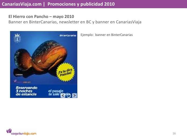 CanariasViaja.com    Promociones y publicidad 2010<br />El Hierro con Pancho – mayo 2010<br />Banner en BinterCanaria, new...