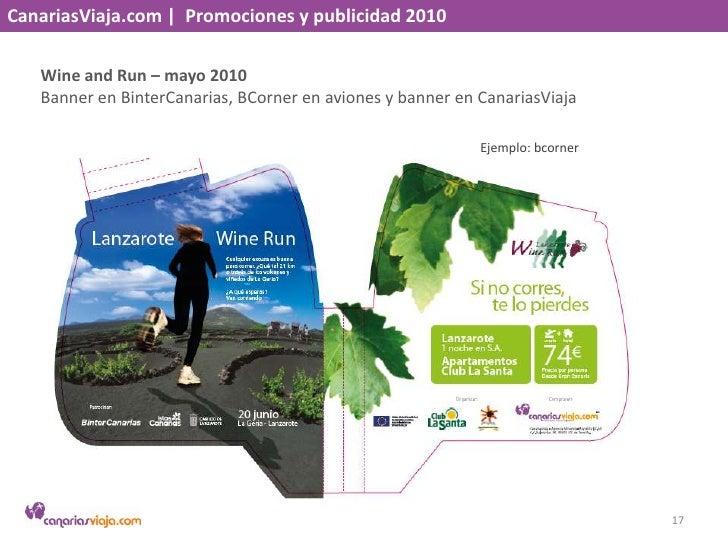 CanariasViaja.com    Promociones y publicidad 2010<br />Wine and Run – mayo 2010<br />Banner en BinterCanaria, BCorner en ...