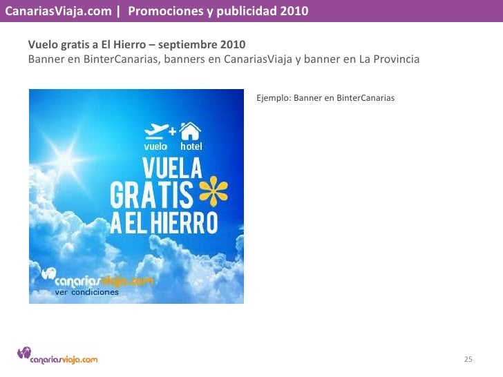 CanariasViaja.com    Promociones y publicidad 2010<br />Viaja entre islas – septiembre 2010<br />Newsletter y banners en B...
