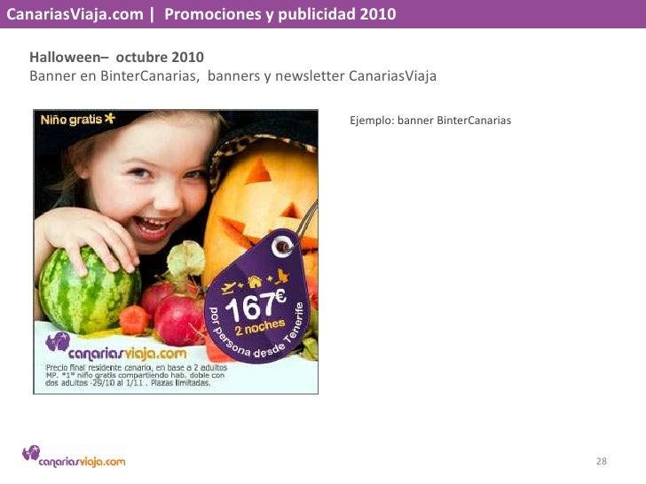 CanariasViaja.com    Promociones y publicidad 2010<br />En octubre haz el puente – septiembre 2010<br />Banner en BinterCa...