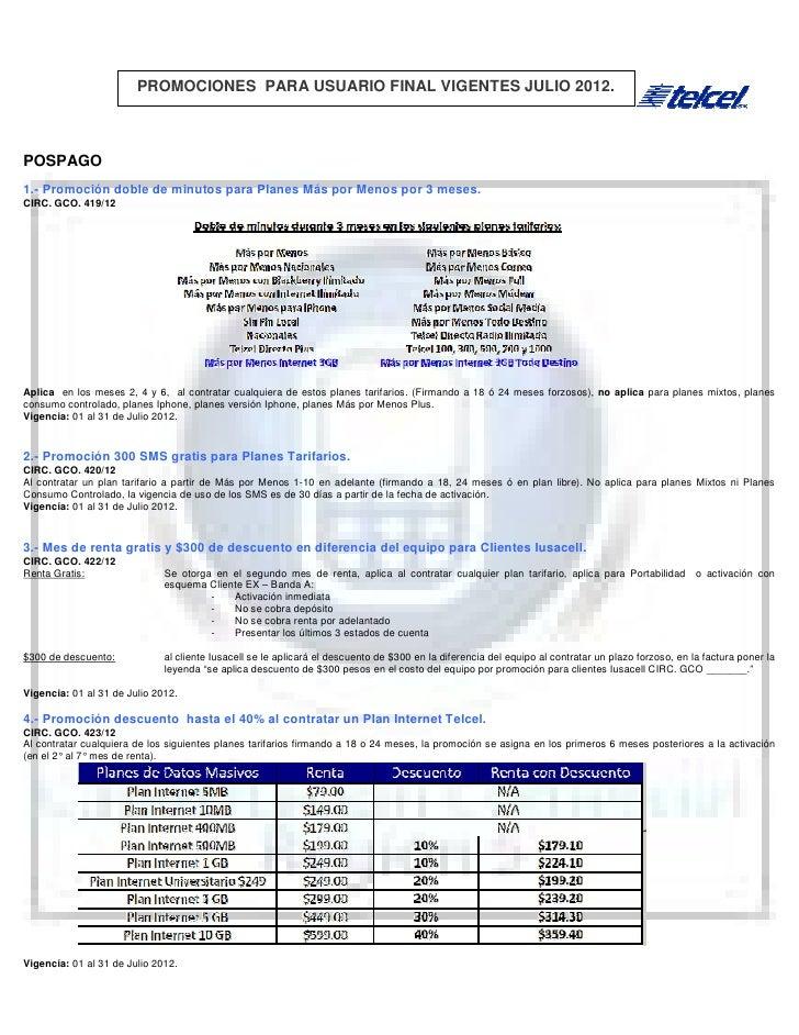 PROMOCIONES PARA USUARIO FINAL VIGENTES JULIO 2012.POSPAGO1.- Promoción doble de minutos para Planes Más por Menos por 3 m...