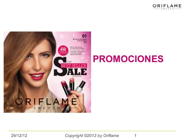 PROMOCIONES29/12/12   Copyright ©2012 by Oriflame   1