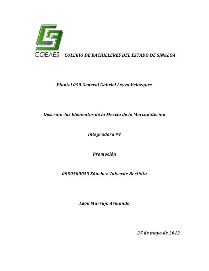 COLEGIO DE BACHILLERES DEL ESTADO DE SINALOA      Plantel 050 General Gabriel Leyva VelázquezDescribir los Elementos de la...