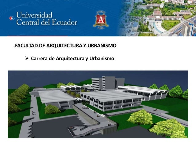 Universidad central del ecuador 2013 for Inscripciones facultad de arquitectura