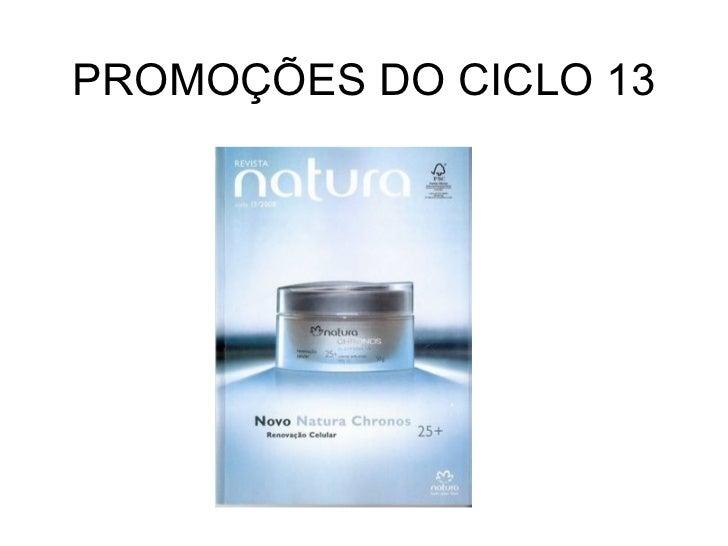 PROMOÇÕES DO CICLO 13