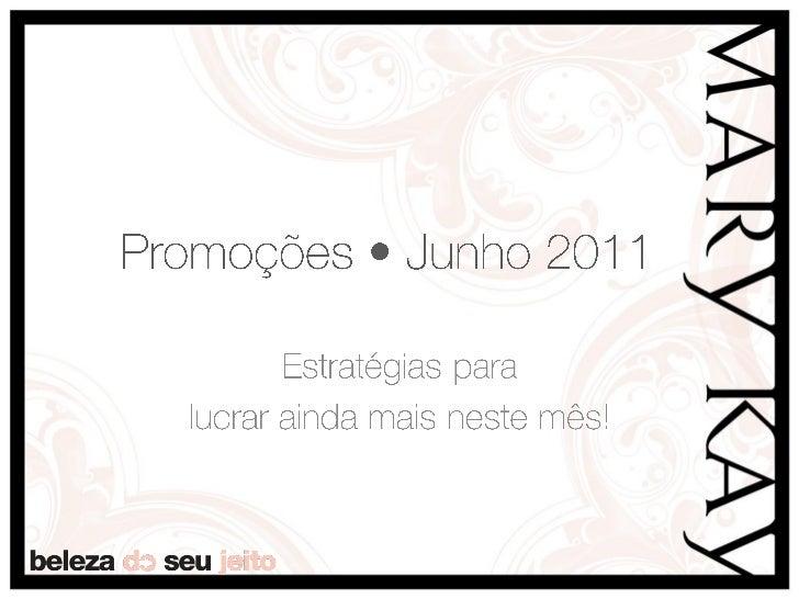 Promoções de Junho 2011