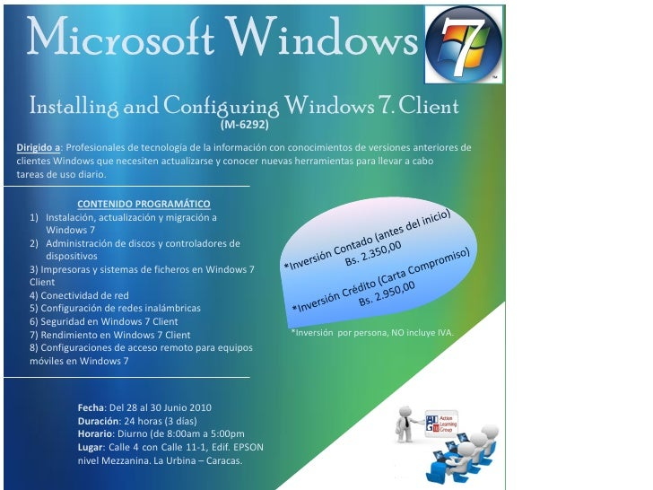 Microsoft Windows   Installing and Configuring Windows 7. Client                                              (M-6292) Dir...