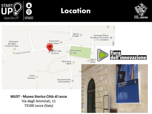 Location MUST - Museo Storico Città di Lecce Via degli Ammirati, 11 73100 Lecce (Italy)