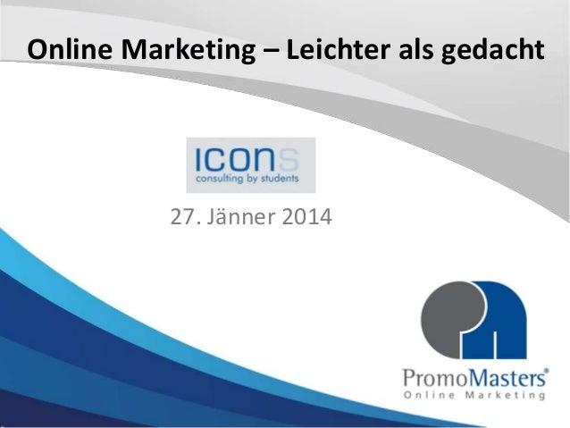 Online Marketing – Leichter als gedacht  27. Jänner 2014