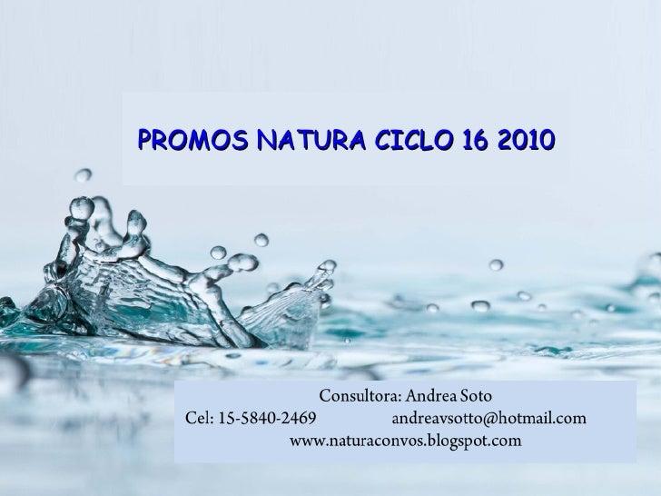 PROMOS NATURA CICLO 16 2010