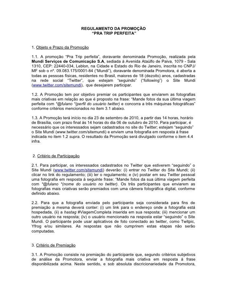 """REGULAMENTO DA PROMOÇÃO                                   """"PRA TRIP PERFEITA""""   1. Objeto e Prazo da Promoção  1.1. A prom..."""