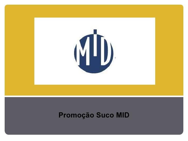 Promoção Suco MID