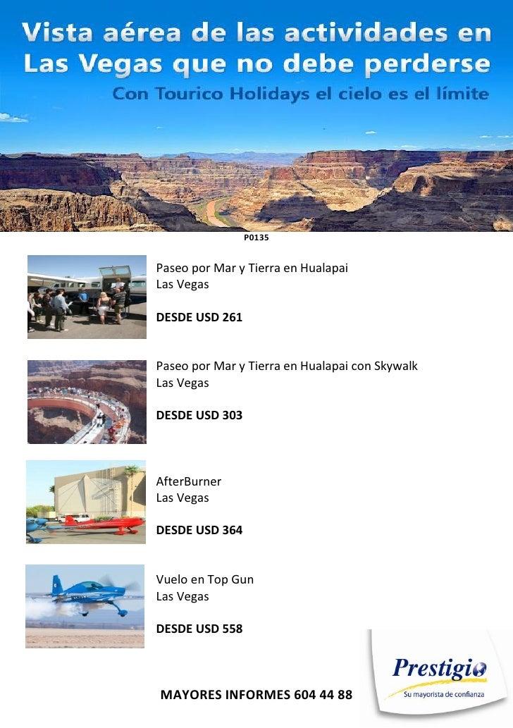 P0135Paseo por Mar y Tierra en HualapaiLas VegasDESDE USD 261Paseo por Mar y Tierra en Hualapai con SkywalkLas VegasDESDE ...