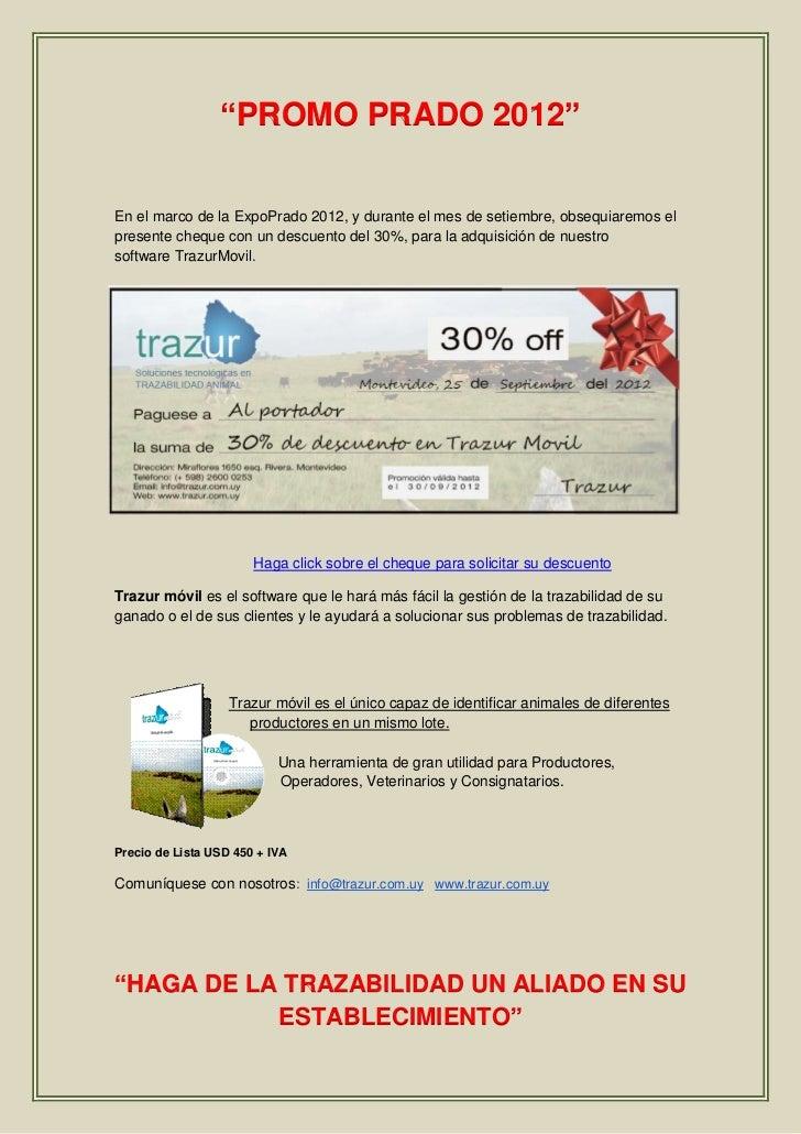 """""""PROMO PRADO 2012""""En el marco de la ExpoPrado 2012, y durante el mes de setiembre, obsequiaremos elpresente cheque con un ..."""