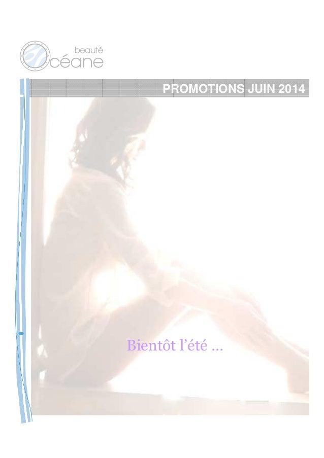 PROMOTIONS JUIN 2014 Bientôt l'été …