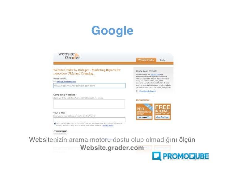 Google     Websitenizin arama motoru dostu olup olmadığını ölçün                 Website.grader.com