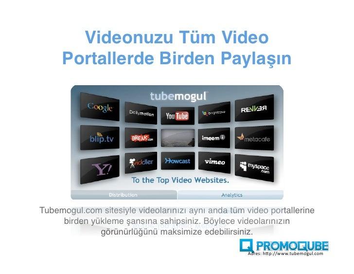 Videolar ile Pazarlama           Hedeflerinizi Birleştirin    Video ekranları, video portallerinin çıkarlarını maksimize et...
