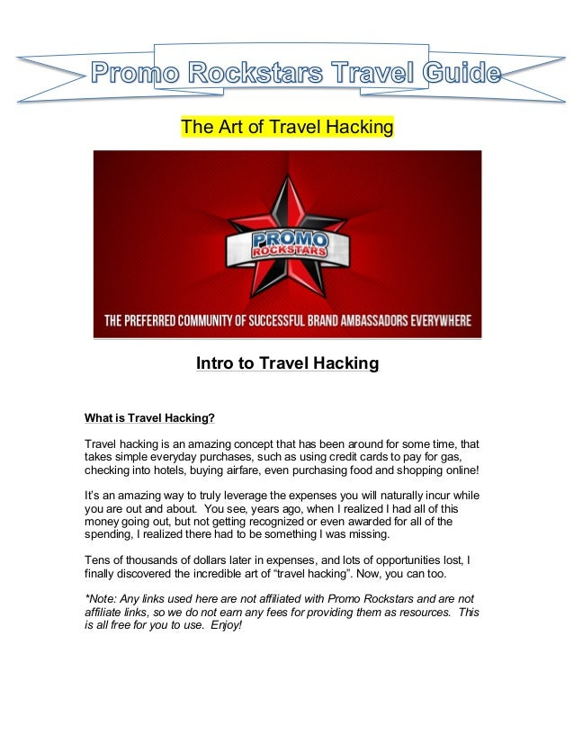 The Art of Travel Hacking  Intro to Travel Hacking What is Travel Hacking? Travel hacking is an amazing concept that has b...