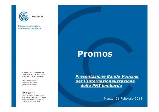 Internazionalizzazionee marketing territoriale                                  Promos    CAMERA DI COMMERCIO    INDUSTRIA...