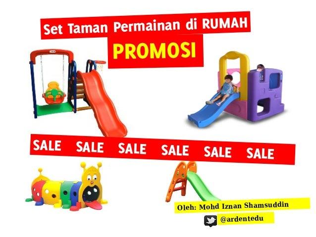 Set Taman Permainan di RUMAH          PROMOSISALE SALE SALE SALE SALE                         SALE                   Oleh:...