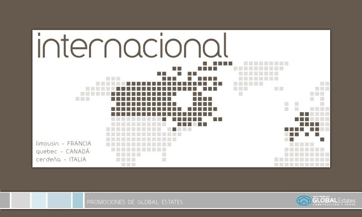 internacional  limousin - FRANCIA quebec - CANADÁ cerdeña - ITALIA                        PROMOCIONES DE GLOBAL ESTATES