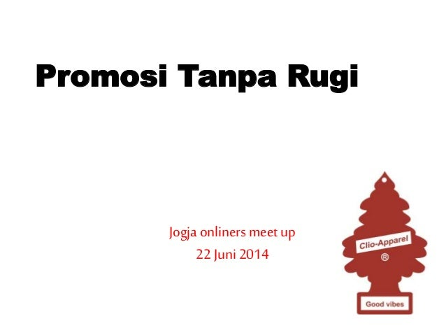 Promosi Tanpa Rugi Jogjaonliners meetup 22 Juni2014