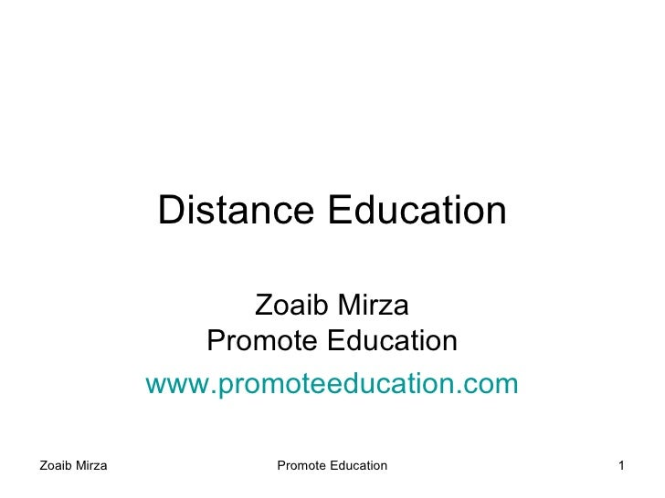 Distance Education                       Zoaib Mirza                  Promote Education               www.promoteeducation...