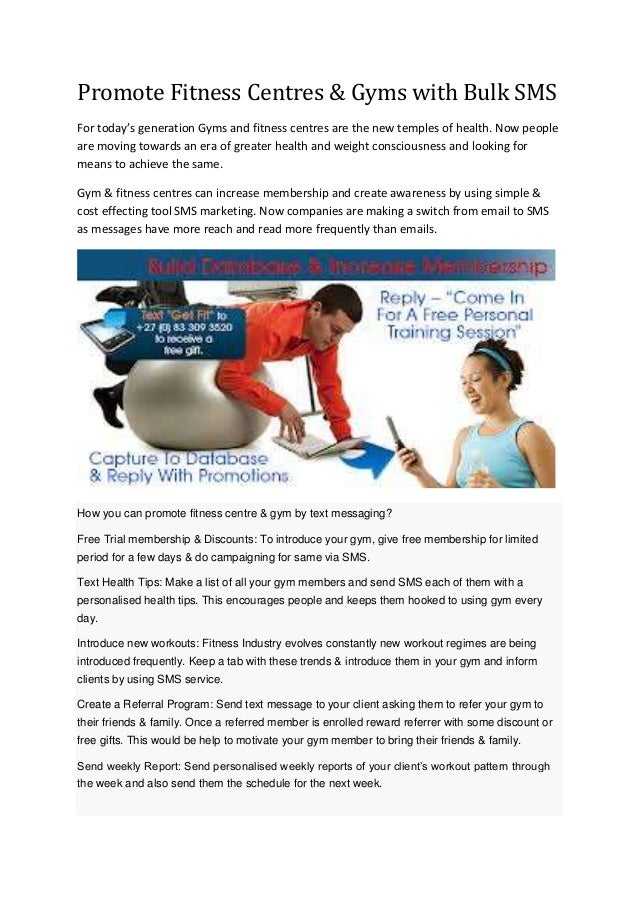 Promote Fitness Centres & Gyms with Bulk SMS For today's generation Gyms and fitness centres are the new temples of health...