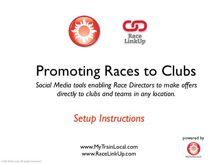 Promoting Races to Clubs                              Social Media tools enabling Race Directors to make offers           ...
