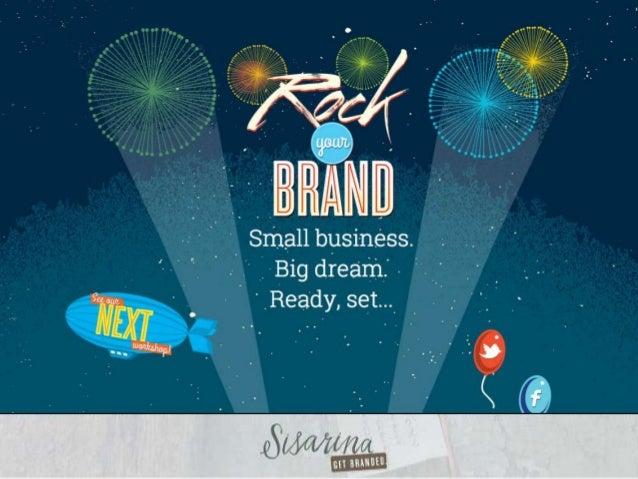 Camie Rodan, Branding Director Twitter: @CamieRodan of @Sisarina Promote Your Brand