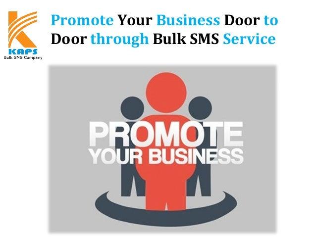 Promote Your Business Door to Door through Bulk SMS Service
