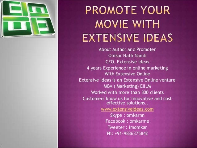 About Author and Promoter Omkar Nath Nandi CEO, Extensive Ideas 4 years Experience in online marketing With Extensive Onli...