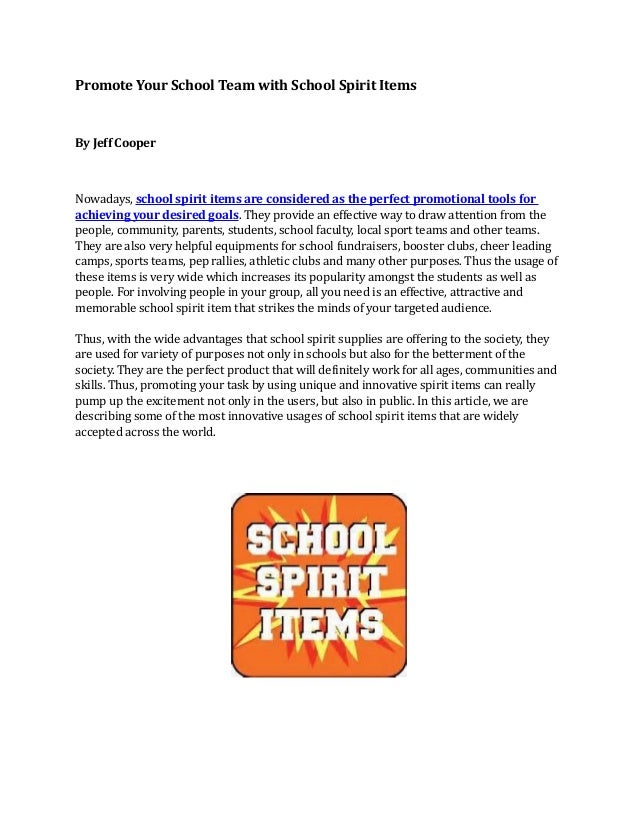 Promote Your School Team with School Spirit Items  By Jeff Cooper  Nowadays, school spirit items are considered as the per...