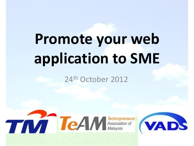 Promote your webapplication to SME    24th October 2012